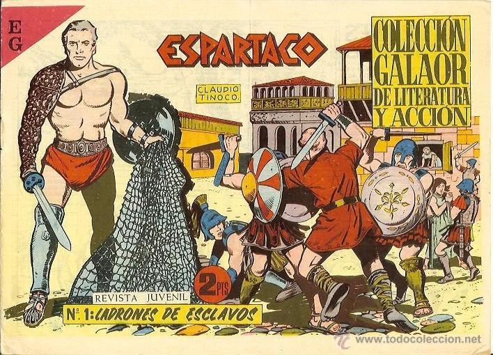 ESPARTACO Nº 1. LADRONES DE ESCLAVOS. (Tebeos y Comics - Galaor)