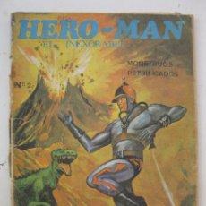 Tebeos: HERO-MAN, EL INEXORABLE - Nº 2 - MONSTRUOS PETRIFICADOS - EDICIONES GALAOR - AÑO 1968.. Lote 53865257