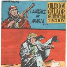 Tebeos: LAWRENCE DE ARABIA ORIGINAL Nº 13 EDI. GALAOR 1965. Lote 56265130