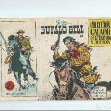 Giornalini: BUFALO BILL Nº 22. COLECCION GALAOR DE LITERATURA Y ACCION. Lote 114830227