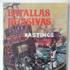 Tebeos: BATALLAS DECISIVAS GALAOR - HASTINGS. Lote 121344143