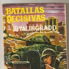 Tebeos: BATALLAS DECISIVAS Nº 19 - 1970 10PTS - STALINGRADO - EDICIONES GALAOR -. Lote 124232795