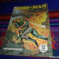 Tebeos: HERO-MAN HERO MAN Nº 1 EL INEXORABLE. GALAOR 1968. 12 PTS. RARO.. Lote 126863946