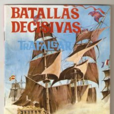 Tebeos: BATALLAS DECISIVAS Nº 5 - TRAFALGAR - TORAY - 1970 - 8 PTS -. Lote 126871383