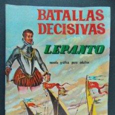 Tebeos: BATALLAS DECISIVAS, LEPANTO - EDICIONES GALAOR - AÑOS 60 - BUEN ESTADO...R-9984. Lote 129068355