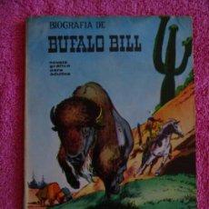 Tebeos: BUFALO BILL EDICIONES GALAOR 1967 BIOGRAFÍA JOAQUÍN BLAZQUEZ. Lote 136449358