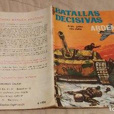 Tebeos: BATALLAS DECISIVAS LAS ARDENAS EDICIONES GALAOR 1970 . Lote 137539978