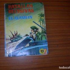 Tebeos: BATALLAS DECISIVAS Nº EL ALAMEIN EDITA GALAOR . Lote 137665530