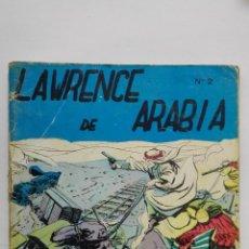 Tebeos: LAWRENCE DE ARABIA Nº 2, EDICIONES GALAOR, 1968. Lote 155372426