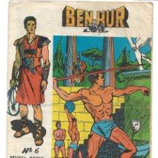 Tebeos: BEN HUR NUM 6 - ORIGINAL. Lote 175275820