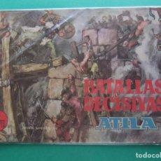 Tebeos: BATALLAS DECISIVAS DE LA HUMANIDAD ATILA GALAOR. Lote 189331040