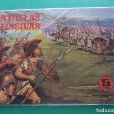 Tebeos: BATALLAS DECISIVAS DE LA HUMANIDAD MARATON GALAOR. Lote 189331157