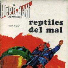 Livros de Banda Desenhada: HERO-MAN EL INEXORABLE - GALAOR / SIN NUMERAR - REPTILES DEL MAL. Lote 192140058