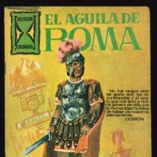 Tebeos: CRONOS - GALAOR / SIN NUMERAR (EL ÁGUILA DE ROMA). Lote 193889180