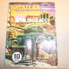 Tebeos: STALINGRADO COLECCION BATALLAS DECISIVAS EDITORIAL GALAOR. Lote 197671910