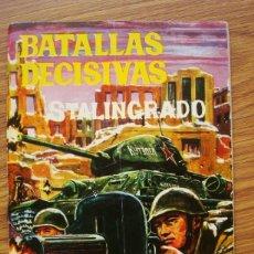 Tebeos: BATALLAS DECISIVAS STALINGRADO (GALAOR SABATÉ 1968). Lote 205343496