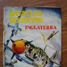 Livros de Banda Desenhada: BATALLAS DECISIVAS INGLATERRA (GALAOR SABATÉ 1968). Lote 205343547