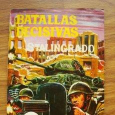 Livros de Banda Desenhada: BATALLAS DECISIVAS STALINGRADO (GALAOR SABATÉ 1968). Lote 205437722