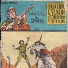 Giornalini: LAWRENCE DE ARABIA Nº 2, EDICIONES GALAOR, 1965. Lote 210106745