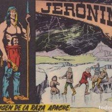 Tebeos: JERONIMO: Nº 19 ORIGEN DE LA RAZA APACHE : EDICIONES GALAOR. Lote 210343502