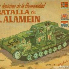 Tebeos: BATALLAS DECISIVAS DE LA HUMANIDAD LA BATALLA DE EL ALAMEIN. Lote 224893996