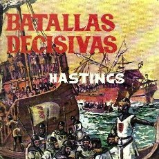 Giornalini: BATALLAS DECISIVAS, HASTINGS. Lote 230190725