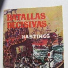 Tebeos: BATALLAS DECISIVAS DE LA HUMANIDAD HASTINGS GALAOR ARX102. Lote 264855209