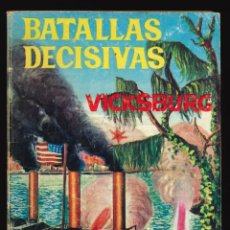 Livros de Banda Desenhada: BATALLAS DECISIVAS - GALAOR / SIN NUMERAR (VICKSBURG). Lote 264986599