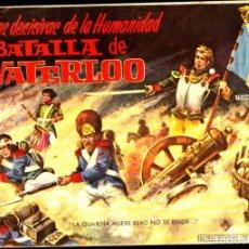 Tebeos: COMIC COLECCION BATALLAS DECISIVAS DE LA HUMANIDAD BATALLA DER WATERLOO. Lote 276528463