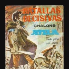 Tebeos: BATALLAS DECISIVAS - GALAOR / SIN NUMERAR (CHALONS). Lote 287002823