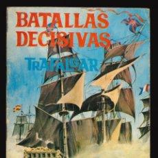 Tebeos: BATALLAS DECISIVAS - GALAOR / SIN NUMERAR (TRAFALGAR). Lote 287005268