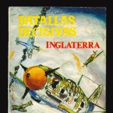 Tebeos: BATALLAS DECISIVAS - GALAOR / SIN NUMERAR (INGLATERRA). Lote 287006153