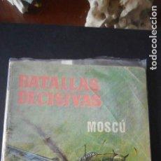Tebeos: BATALLAS DECISIVAS: MOSCÚ C-5. Lote 291497998