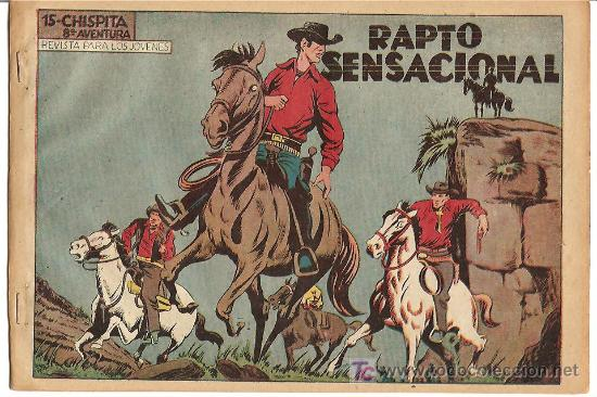CHISPITA 8ª AVENTURA Nº 15, EDITORIAL GRAFIDEA 1956, ORIGINAL, POR BIOSCA (Tebeos y Comics - Grafidea - Chispita)