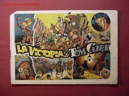 TOM CLARK (GRAFIDEA) .... Nº 7 ¡¡ PRECIOSO !! (Tebeos y Comics - Grafidea - Otros)