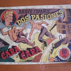 Tebeos: BRAVO ESPAÑOL - DOS PASIONES -- GRAFIDEA -- ORIGINAL. Lote 27164926