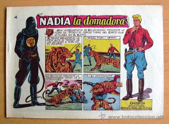 CHISPITA 9ª AVENTURA, Nº 4 NADIA LA DOMADORA - EDITORIAL GRAFIDEA 1957 (Tebeos y Comics - Grafidea - Chispita)