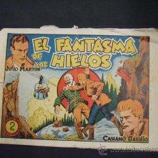 Tebeos: JULIO MARTIN, CASIANO BARULLO - EL FANTASMA DE LOS HIELOS - EDIT. GRAFIDEA -. Lote 28481110