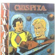 Tebeos: CHISPITA ALMANAQUE 1956 REEDICIÓN. Lote 32759097