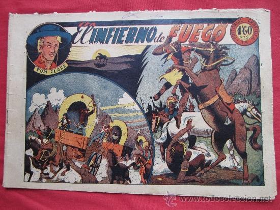 TOM CLARK , NUMERO 10 , EL INFIERNO DE FUEGO , EDITORIAL GRAFIDEA 1944 (Tebeos y Comics - Grafidea - Otros)