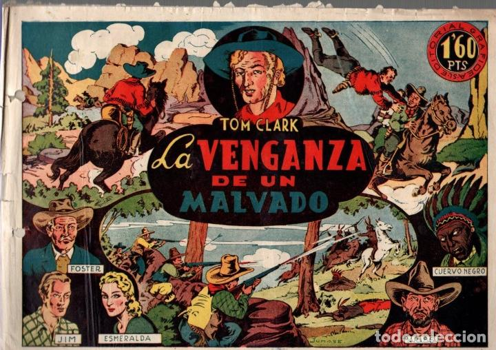 TOM CLARK. LA VENGANZA DE UN MALVADO. Nº 6. EDITORIAL GRAFIDEA. AÑOS 40. ORIGINAL (Tebeos y Comics - Grafidea - Otros)