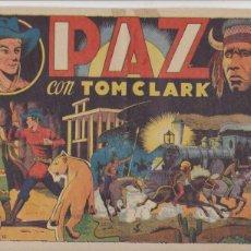 Tebeos: TOM CLARK Nº 22. PAZ. (21,5X32) GRAFIDEA 1944. DIFICIL.... Lote 101196683