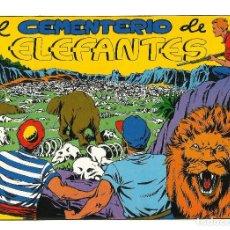 Tebeos: CHISPITA 4ª AVENTURA --REEDICION----NUMERO 7 ( EL CEMENTERIO DE LOS ELEFANTES ). Lote 135149078