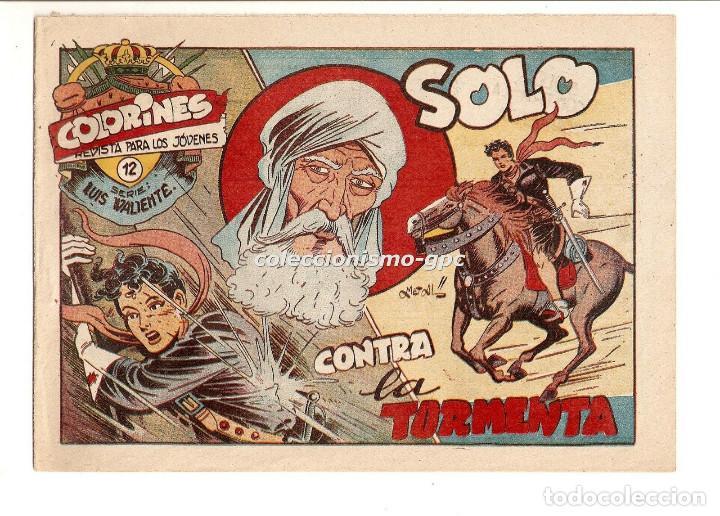 COLORINES SERIE LUIS VALIENTE Nº 12 TEBEO ORIGINAL 1957 SOLO CONTRA LA TORMENTA EDIORIAL GRAFIDEA (Tebeos y Comics - Grafidea - Otros)