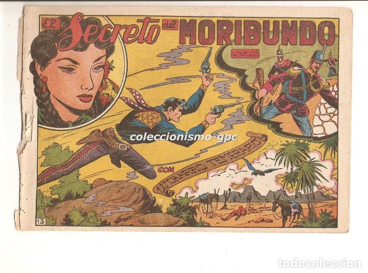 EL CHARRO TEMERARIO Nº 13 TEBEO ORIGINAL 1953 EL SECRETO DEL MORIBUNDO EDITORIAL GRAFIDEA OFERTA !!! (Tebeos y Comics - Grafidea - El Charro Temerario)