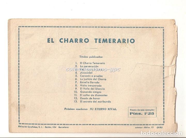Tebeos: EL CHARRO TEMERARIO nº 13 TEBEO ORIGINAL 1953 EL SECRETO DEL MORIBUNDO Editorial GRAFIDEA Oferta !!! - Foto 2 - 163767782