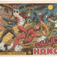 Tebeos: EL CHARRO TEMERARIO Nº 12 TEBEO ORIGINAL 1953 DEUDA DE HONOR EDITORIAL GRAFIDEA OFERTA MIRA !!!. Lote 163773326