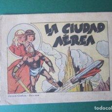 Tebeos: MONOGRAFICOS (1942, GRAFIDEA) 1 · 1942 · LA CIUDAD AÉREA. Lote 173240518