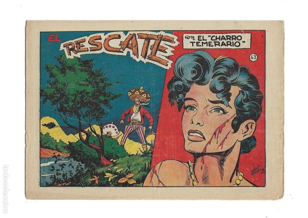 Tebeos: El Charro Temerario, Año 1953 Colección Completa son 44 Tebeos Originales y muy dificil de consegir. - Foto 11 - 177732825