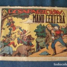 Tebeos: LA DESAPARICIÓN DE MANO CERTERA, 1952, GRAFIDEA, USADO. Lote 191578521